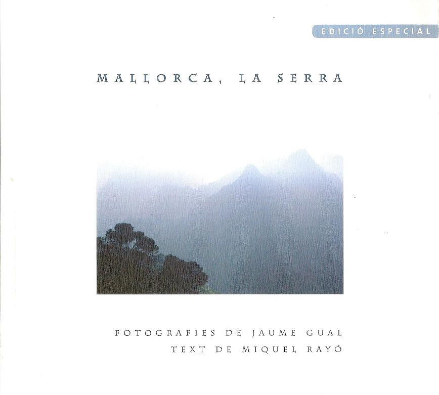 La Serra, Gual