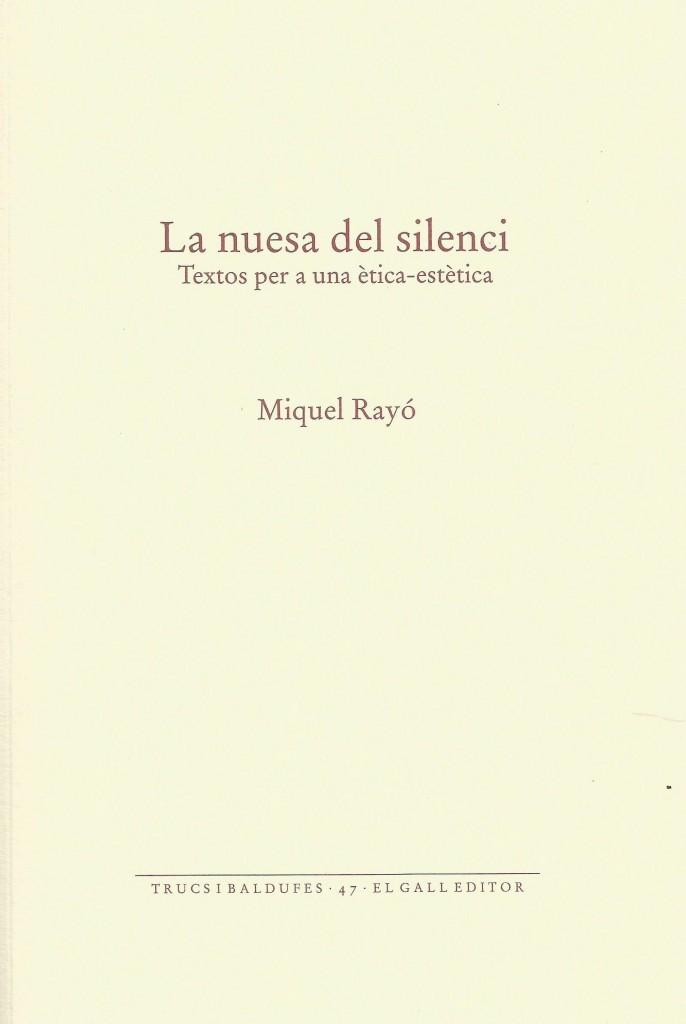 La nuesa del silenci, 2017
