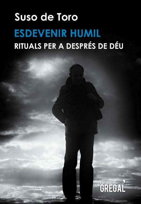 ESDEVENIR_HUMIL._RITUALS_PER_A_DESPRES_DE_DEU